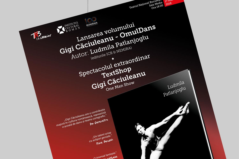 """concept grafic pentru afisul de lansare al volumului """"Gigi Caciuleanu - OmulDans"""" - design Bogdan Căpîlnean"""